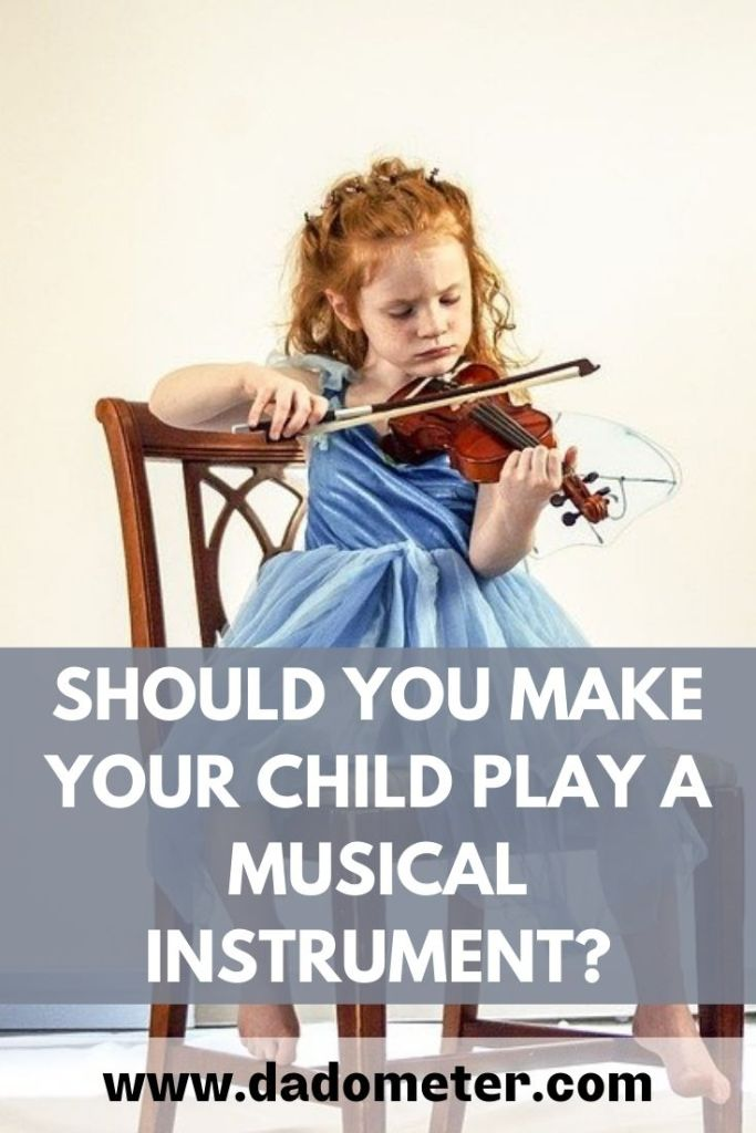 should you force your child to play a musical instrument