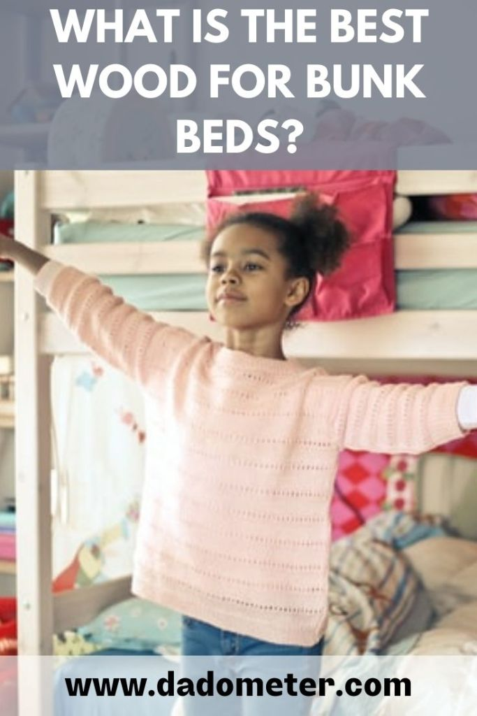 best wood for bunk beds